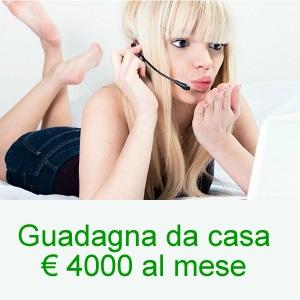Guadagna € 4000 al mese