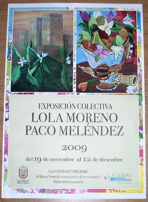 """""""EXPOSICIÓN COLECTIVA LOLA MORENO BARRANCO Y PACO MELÉNDEZ TORRES"""""""