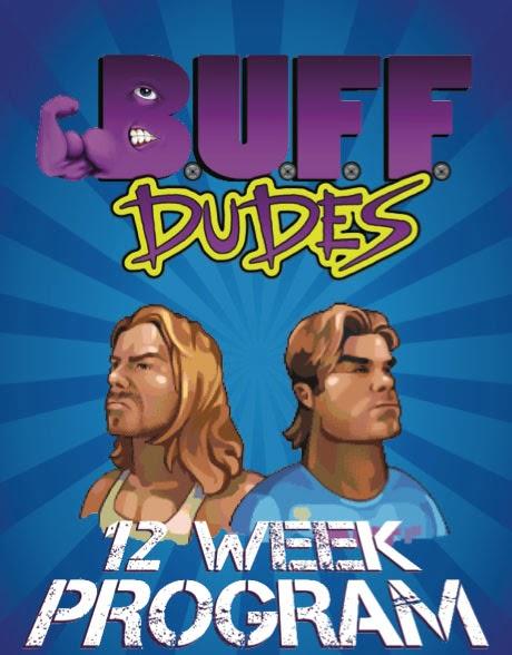 Buff Dudes 12 Week Plan