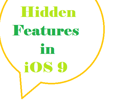 Some hidden features in iOS 9