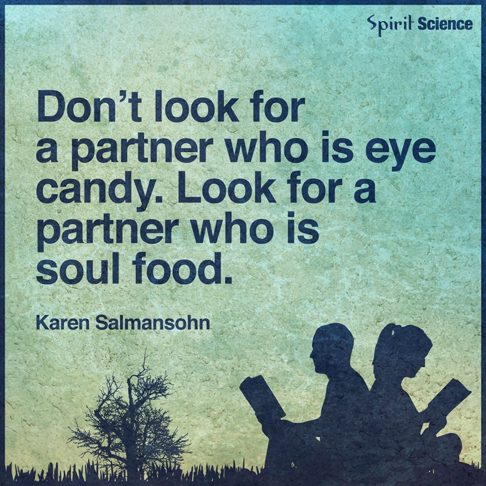 Dont Look For A Partner Who Is Eye Candy Look For A Partner Who Is