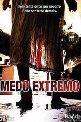 Medo%2BExtremo Assistir Medo Extremo Dublado Online – Filme 2008