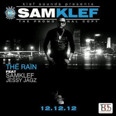 Samklef_ft_Jesse_Jagz - the Rain