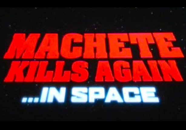 Machete Kills Again…In Space - First Look