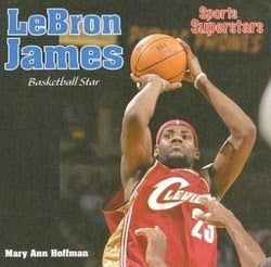 bookcover of LeBron JAMES: Basketball Star  by Mary Hoffman