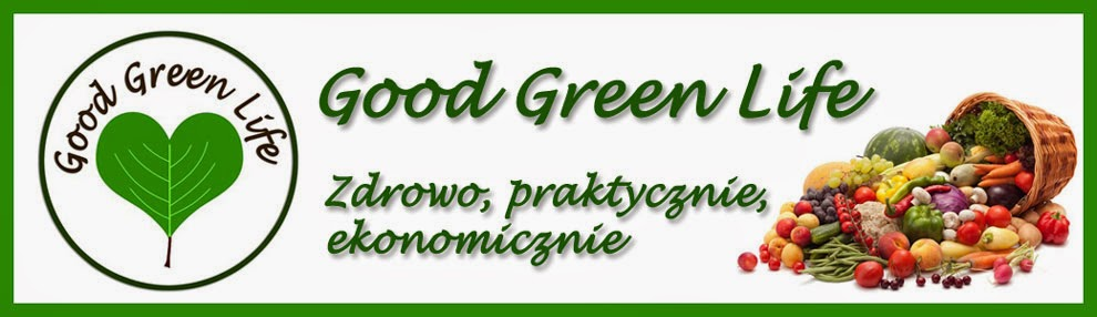 Zdrowe odżywianie, wiedza i przepisy - Good Green Life