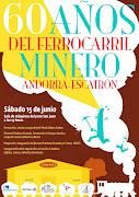 60 AÑOS FERROCARRIL MINERO
