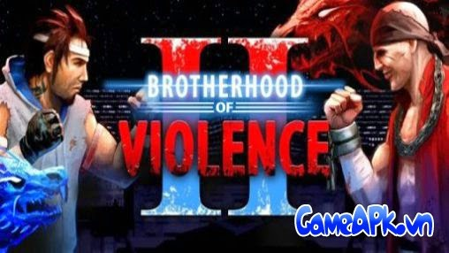 Brotherhood of Violence II v2.2.8 hack full tiền cho Android