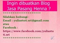 Ingin dibuatkan Blog utk mendorong promosi jasa pasang henna ? Silahkan kontak Admin