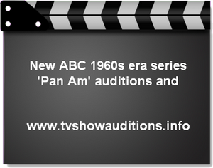 ABC Pan Am Auditions Casting Calls