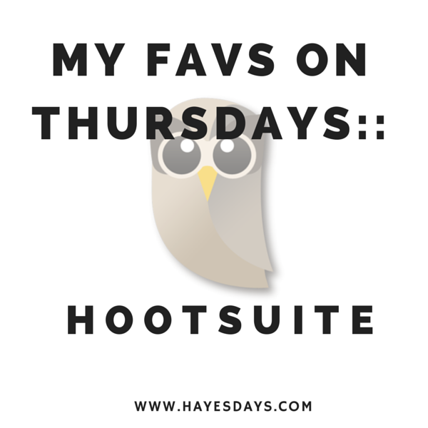 Five reasons to use Hootsuite :: www.hayesdays.com