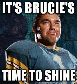 It's brucie's time to shine