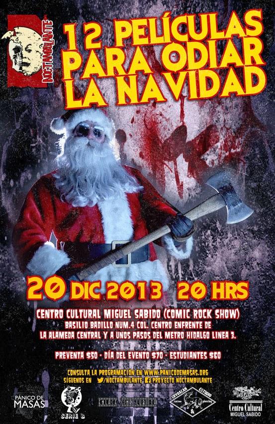 Último Noctambulante del 2013 con películas para odiar Navidad
