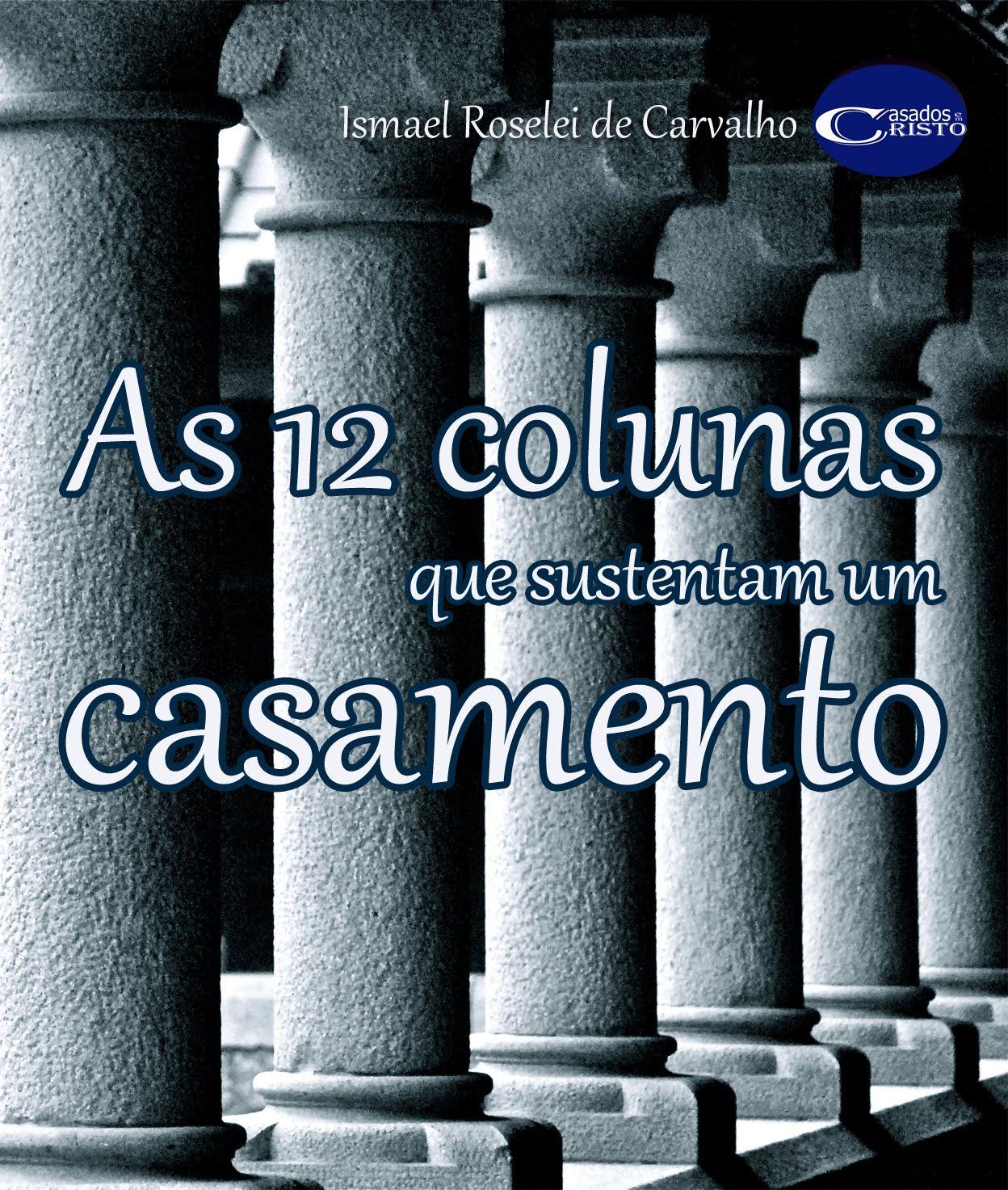 Livro As 12 Colunas que sustentam um casamento