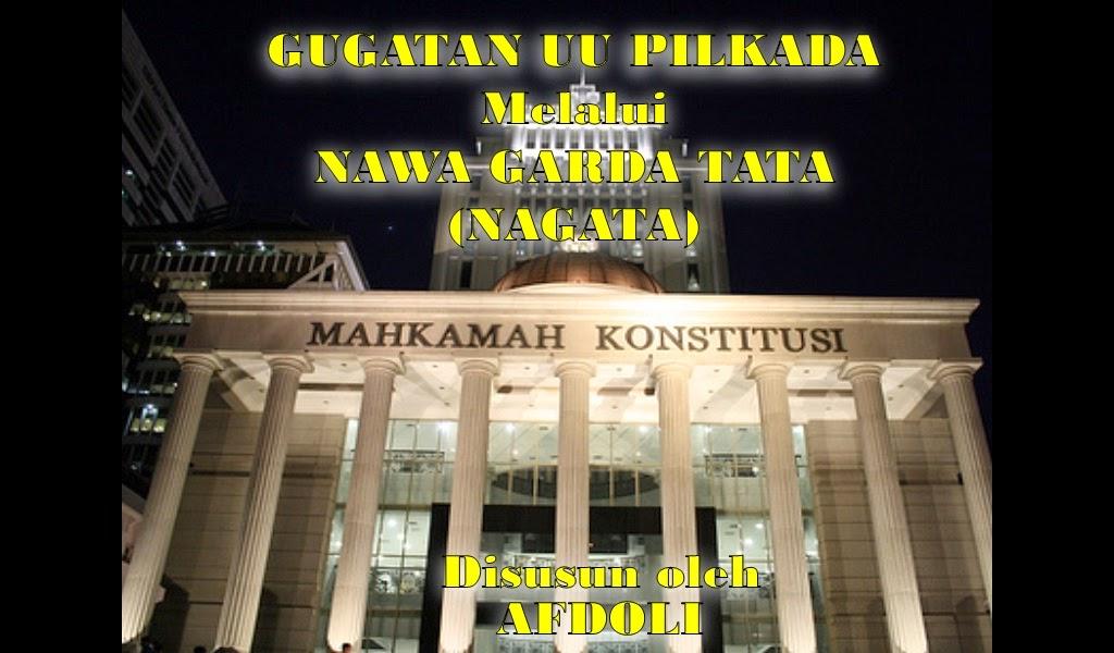 Gugatan UU Pilkada di MK sikap afdoli untuk indonesia baru afdol
