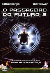 Baixar Filme O Passageiro do Futuro 2 (Dual Audio)