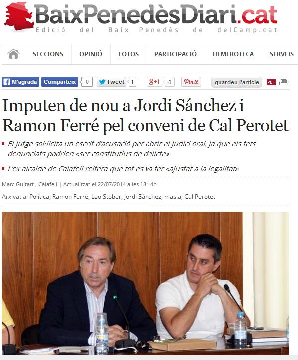 http://www.naciodigital.cat/delcamp/baixpenedesdiari/noticia/2082/imputen/nou/jordi/sanchez/ramon/ferr/conveni/cal/perotet