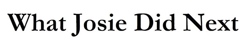 what josie did next