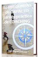Libro de Coaching: 80 PREGUNTAS DE IMPACTO  para tu práctica de coaching