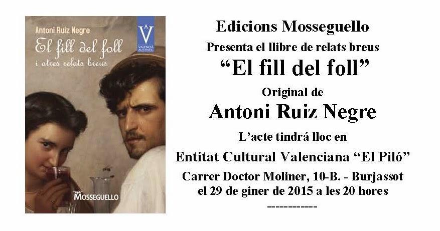 PRESENTACIO DEL LLIBRE D'ANTONI RUIZ NEGRE, 29.01.2015