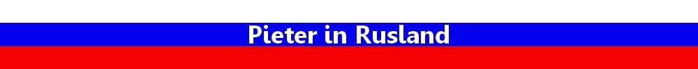 Pieter in Rusland