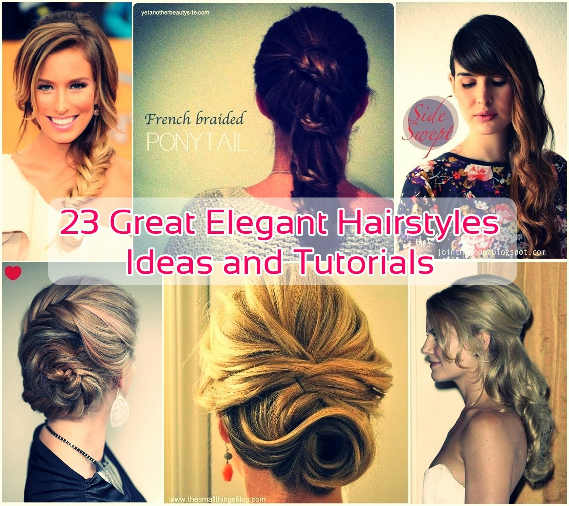 23 Elegant Hairstyles Ideas and Tutorials