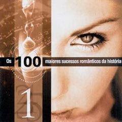CD Os 100 Maiores Sucessos Românticos da História - CD. 1