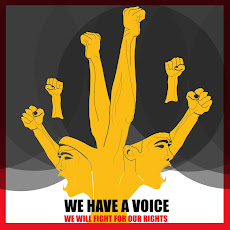 WE HAVE A VOICE WE WILL FIGHT FOR OUR RIGHTS