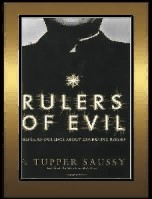Rulers of Evil by F.T Saussy