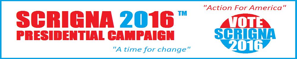 Scrigna 2016™ Presidential Campaign