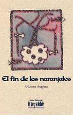 El fin  de los naranjales - Shlomo Avayou