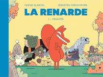 Album : La Renarde 1 - Cruautés