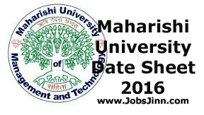 Maharishi University Date Sheet 2016