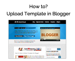 How to Upload or Install Template in Blogger ~ My Blogger Lab