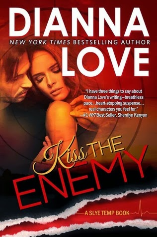 Kiss the Enemy (Slye Temp #4) by Dianna Love (Romantic Suspense)