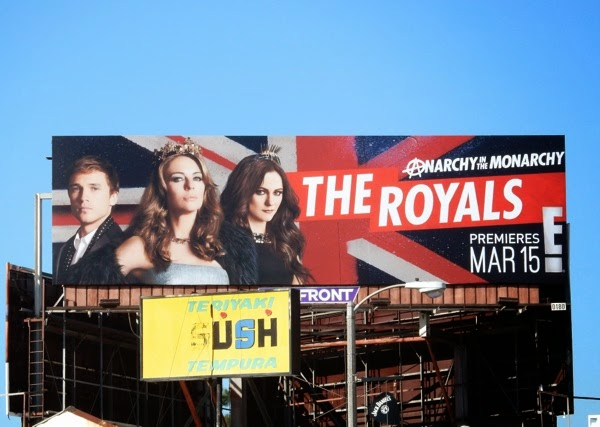 The Royals series premiere billboard