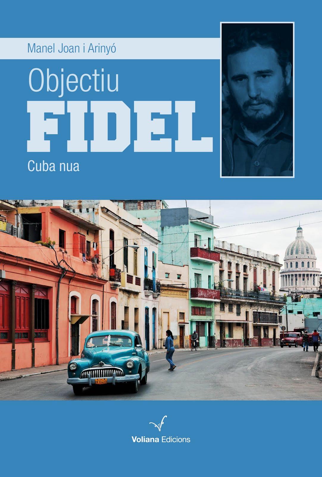 Objectiu Fidel. Cuba nua
