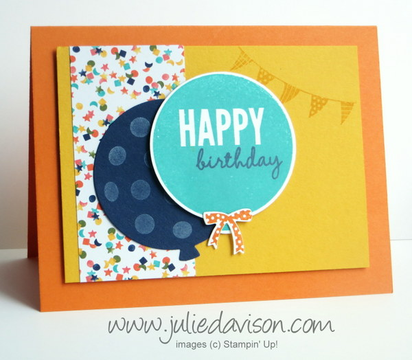 Stampin' Up! Celebrate Today Balloon Birthday Bash Card (Occasions 2015 Catalog ) #stampinup www.juliedavison.com