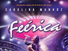 Feérica, Carolina Munhóz e Fantasy - Casa da Palavra