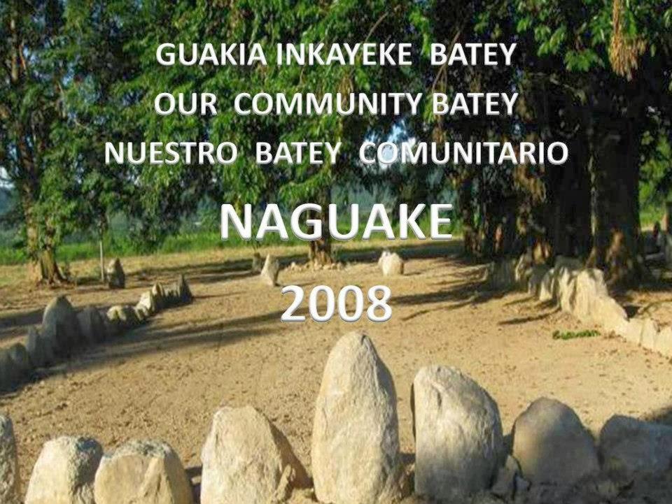 Plaza  Ceremonial Naguake -  Yabucoa