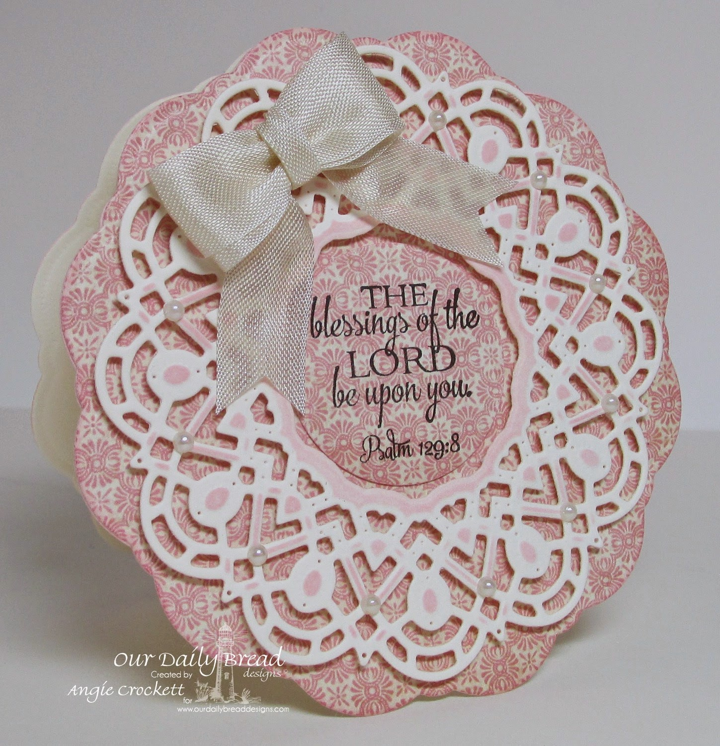 ODBD Custom Doily Dies, Doily Blessings, ODBD Blushing Rose Designer Paper Collection Card Designer Angie Crockett