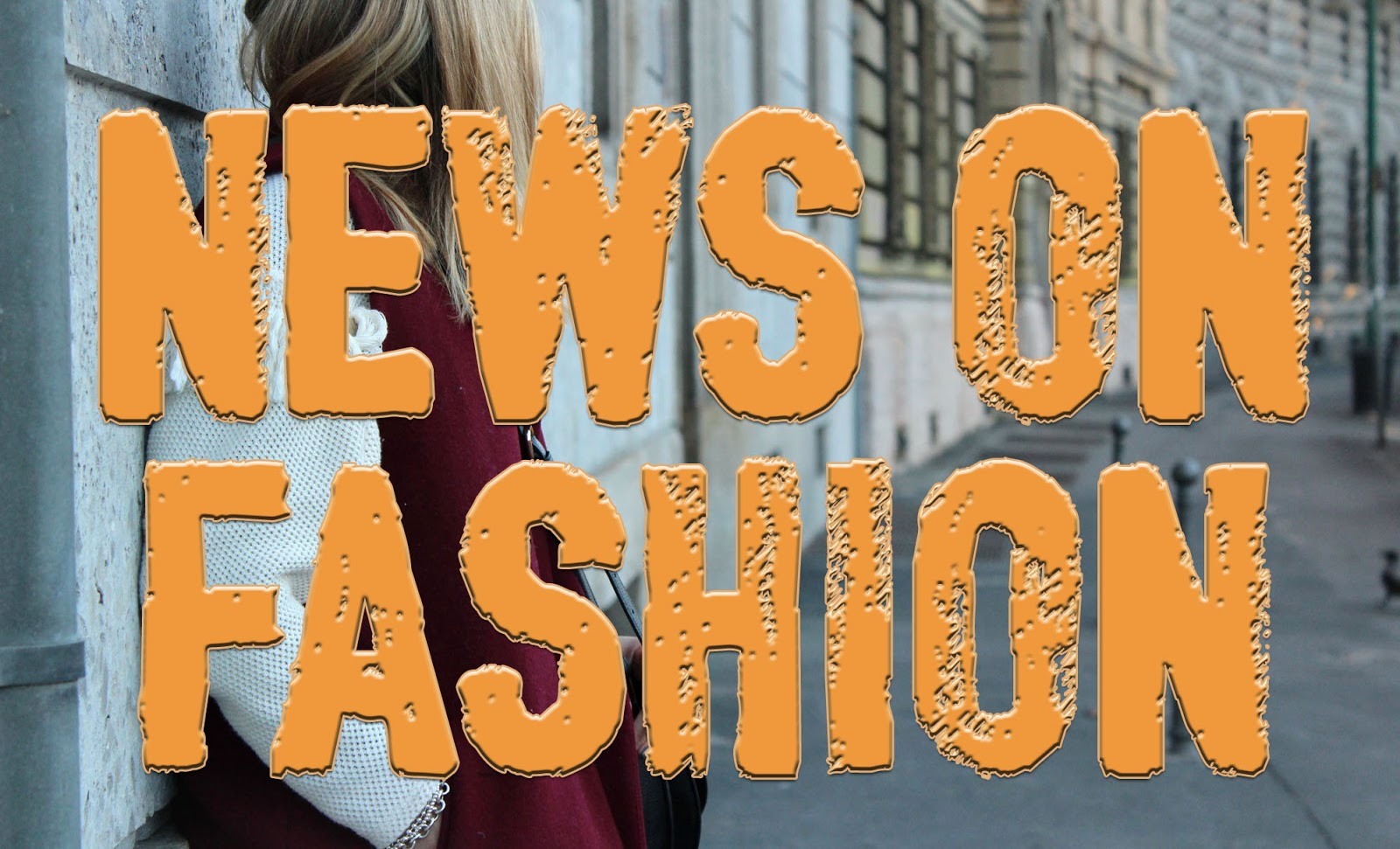 News on Fashion - January 2016