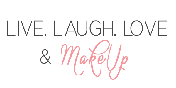 Live Laugh Love and Make Up