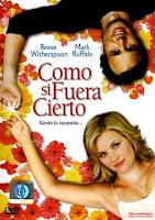 Como si fuera cierto (Just Like Heaven) (2005)