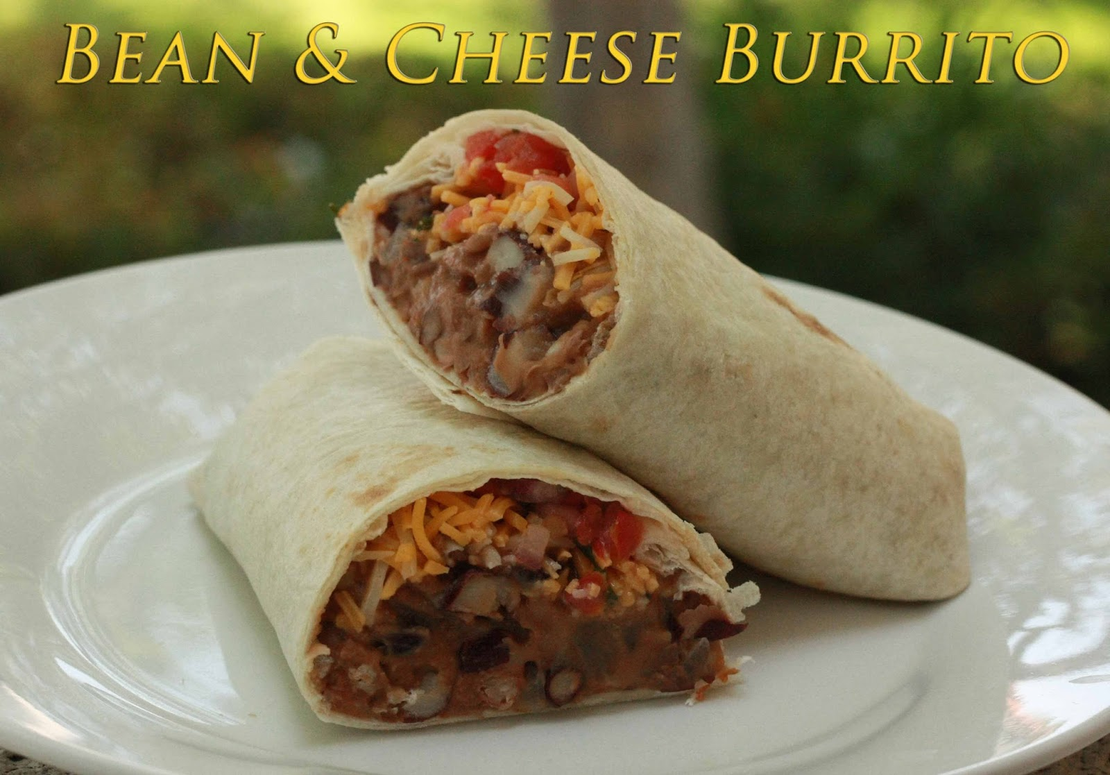 Sugar & Spice: Bean & Cheese Burrito