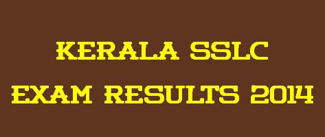 Kerala SSLC Exam Results 2014 - www.keralapareekshabhavan.in