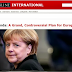 Spiegel: Το μεγάλο, αμφιλεγόμενο σχέδιο της Μέρκελ για την Ευρώπη
