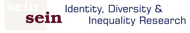 Sein -  Identity, Diversity, Inequality Research BLOG