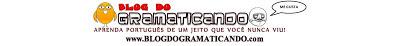 Blog do Gramaticando - sua gramática on-line!