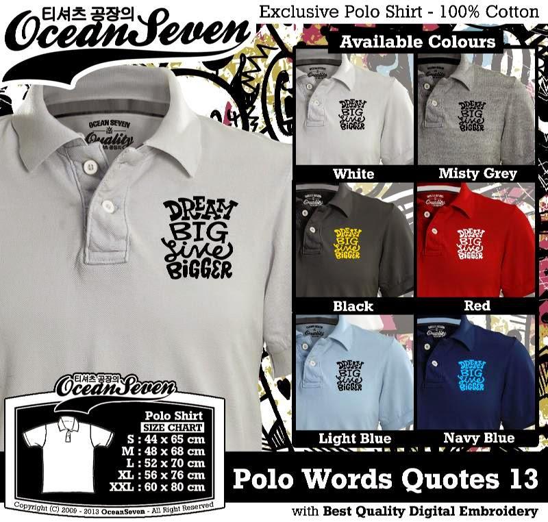 Kaos Polo Words Quotes 13